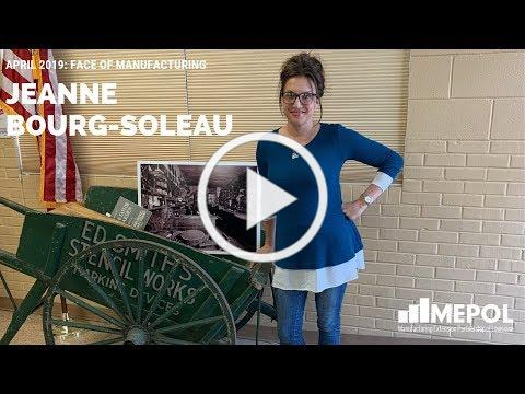 April 2019 Face of Manufacturing - Jeanne Bourg-Soleau