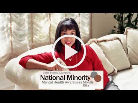 Bebe Moore Campbell National Minority Mental Health Awareness Month