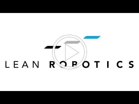 Lean Robotics: A Guide for Making Robots Work in Your Factory
