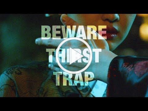 Beware of Thirst Trap | AsianCrush