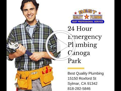 24 Hour Emergency Plumbing Canoga Park - Best Quality Plumbing