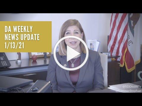 DA Weekly News Update with DA Summer Stephan 1/13/21