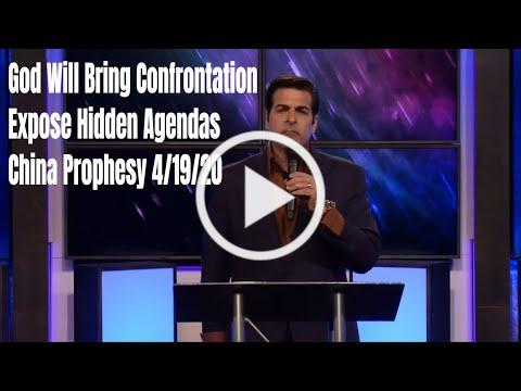 God Will Bring Confrontation, Expose Hidden Agendas, China | Hank Kunneman | 4/19/20