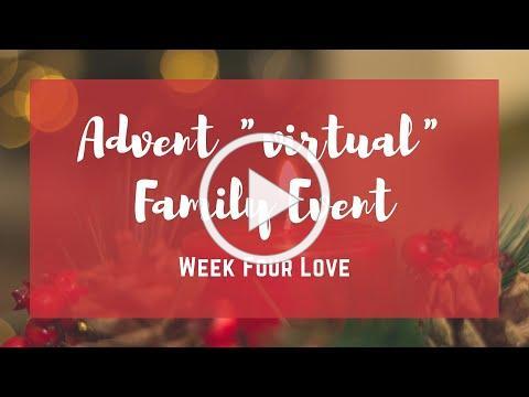Advent Week Four - Love