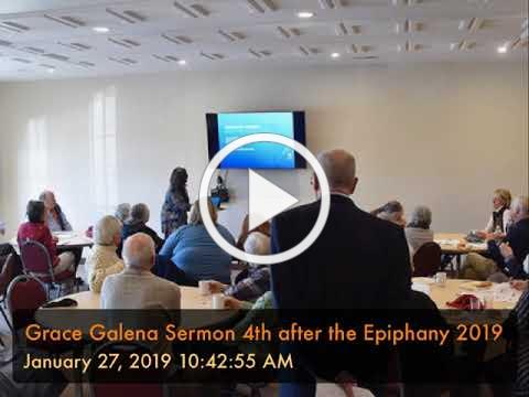 Grace Galena Sermon 4th after the Epiphany 2019