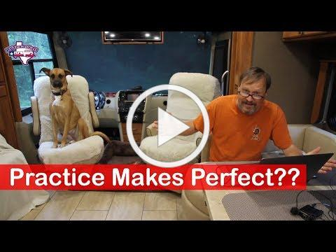 Practice Makes Perfect?? | Journey to Full Time RV Life | RV Texas Y'all