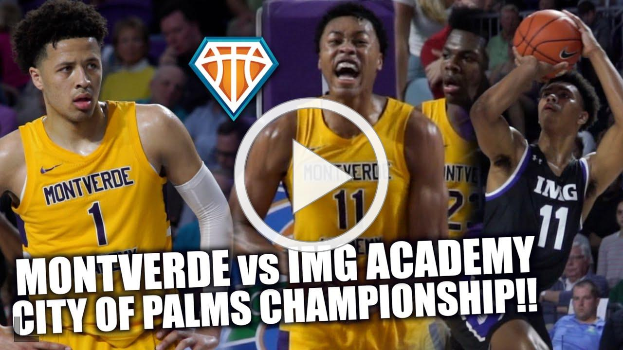 MONTVERDE vs IMG ACADEMY CITY OF PALMS CHIP!! | 10+ Future Pros on ONE HIGH SCHOOL Floor?!