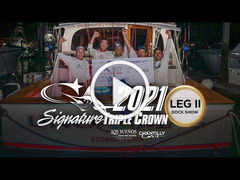 2021 Signature Triple Crown LEG II * Tournament Show