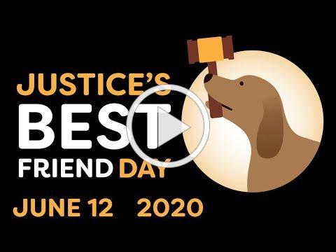 Justice's Best Friend Video (6-12-20)