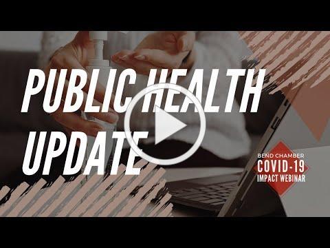 COVID-19 Impact Webinar: Public Health Update