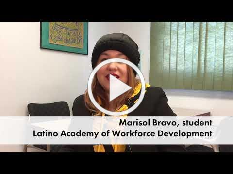 Marisol Bravo, Student Success from Latino Academy of Workforce Development