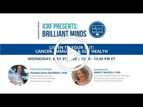 """Listen to Your Gut: Cancer, Immunity & Gut Health"" (ICRF Presents: Brilliant Minds Webinar Series)"