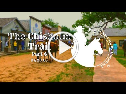 The Chisholm Trail, Part 4 of 4