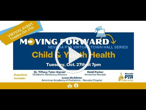 Nevada PTA Virtual Town Hall - Child & Youth Health