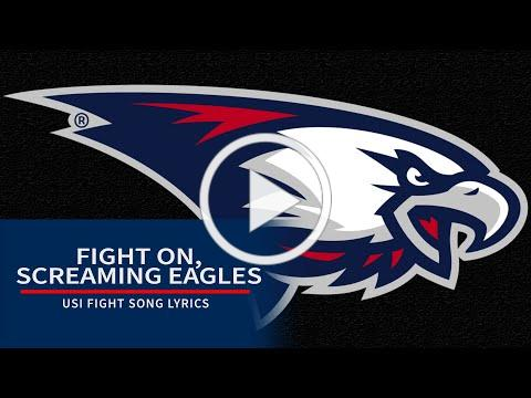 """""""Fight On, Screaming Eagles"""" - USI Fight Song Lyrics"""