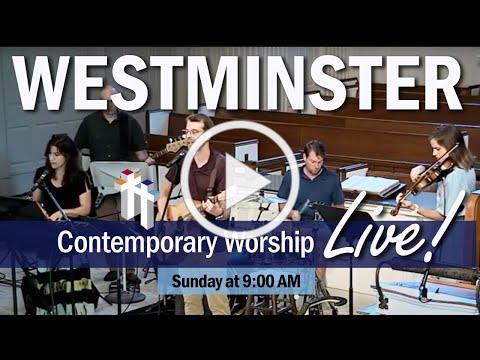 Contemporary Worship   Westminster Presbyterian Church - August 23, 2020