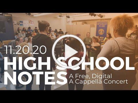 High School Notes, A Free, Digital A Cappella Concert!