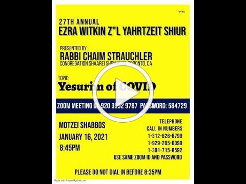 Ezra Witkin 27th Yahrtzeit Shiur 2021