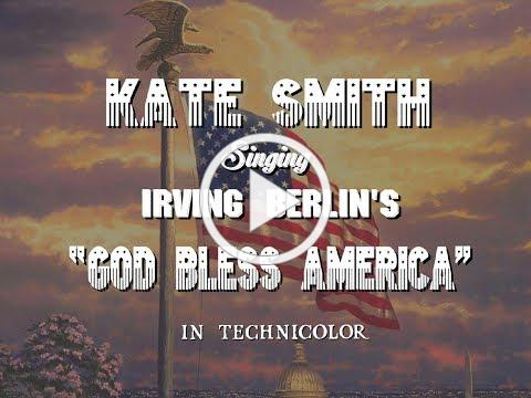 Kate Smith singing GOD BLESS AMERICA