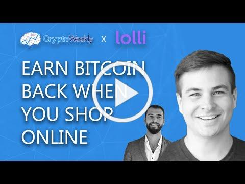 Alex Adelman - Earn Bitcoin When You Shop With Lolli | CryptoWeekly Podcast