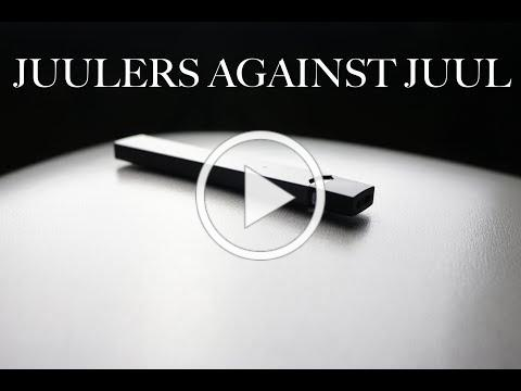 JUULERS AGAINST JUUL
