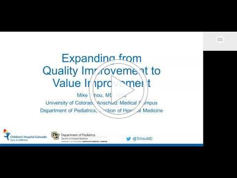 Webinar Expanding from Quality Improvement to Value Improvement