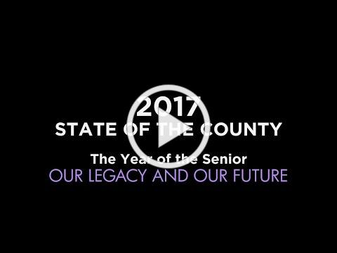 The Year of The Senior - 2017 State of the County