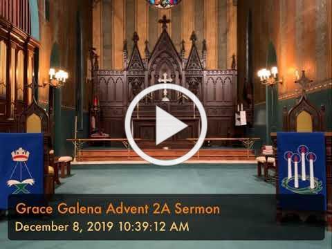 Grace Galena Advent 2A Sermon