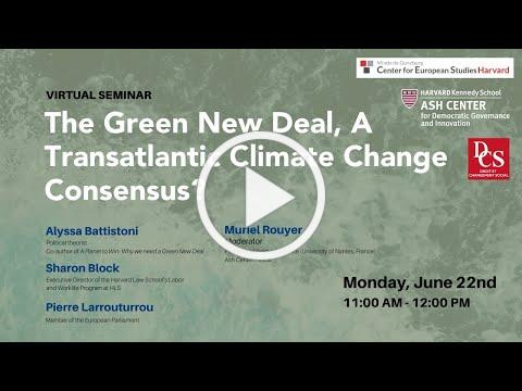 The Green New Deal, A Transatlantic Climate Change Consensus?