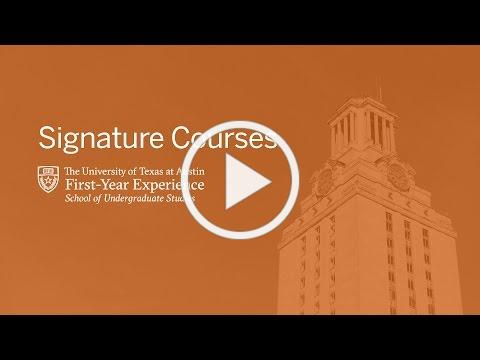 Signature Courses at The University of Texas at Austin