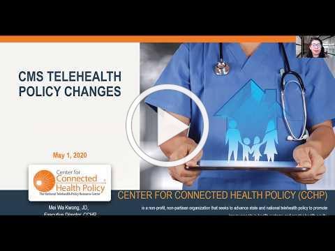 CMS COVID-19 Telehealth Policy Updates to Medicare - UPDATE 5.1.20