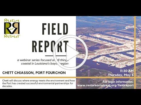 """ROR Field Report: Port Fourchon """"Where Energy Meets Environment"""""""