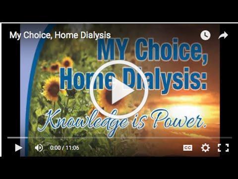 My Choice, Home Dialysis | ESRD NCC