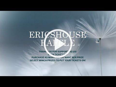 EricsHouse Raffle