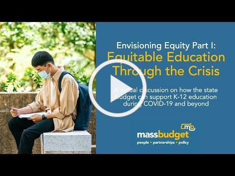 Envisioning Equity Part I: Equitable Education through the Crisis