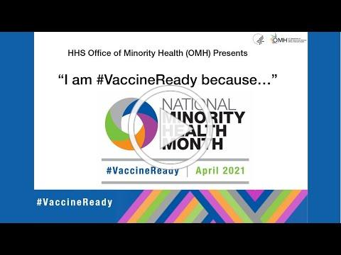 """HHS Office of Minority Health Presents: """"I Am #VaccineReady Because..."""""""
