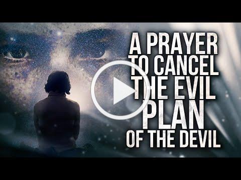 A Prayer To Cancel The Evil Plan Of The Devil | Prayers Against Evil Plans & Schemes