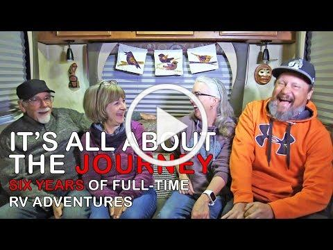 6 Years of Full Time RV Adventures: It's All About the Journey | RV Texas Y'all