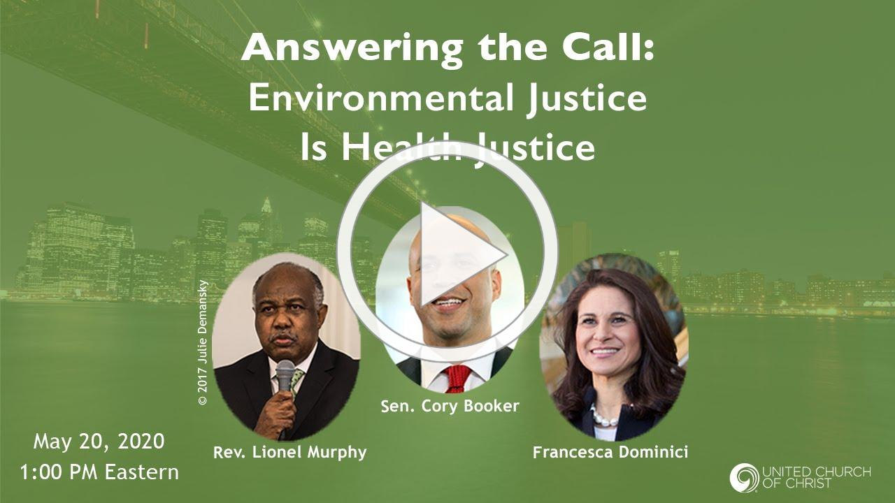 Answering the Call: Environmental Justice Is Health Justice