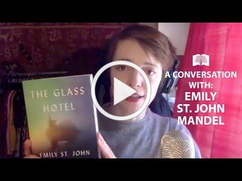 "Emily St. John Mandel, Author of ""The Glass Hotel"""