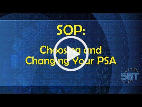 SOP Choosing or Changing Your PSA