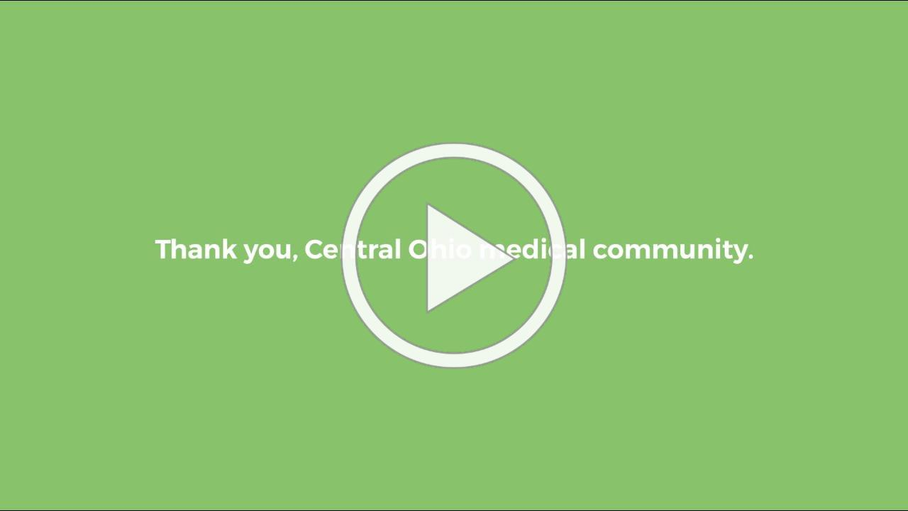Thank you, Central Ohio Medical Community