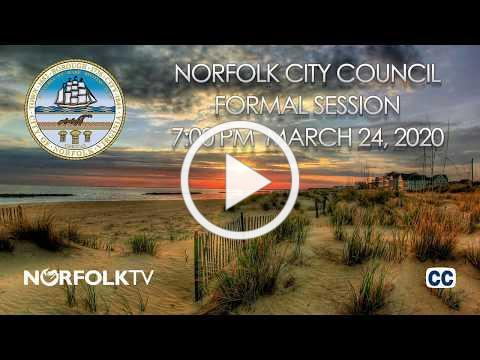 Formal Session - Norfolk City Council; March 24, 2020