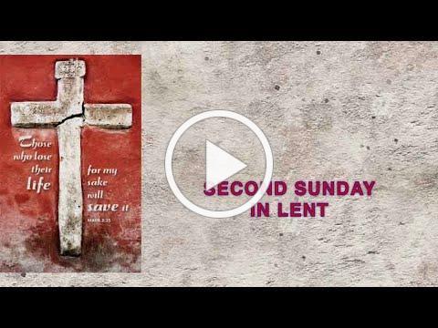 Feb 28, 2021 - Lent 2