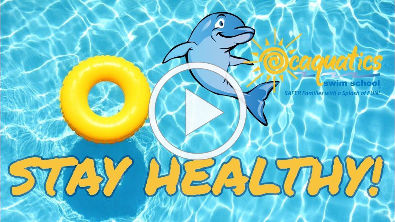 Ocaquatics Online School (Stay Healthy)