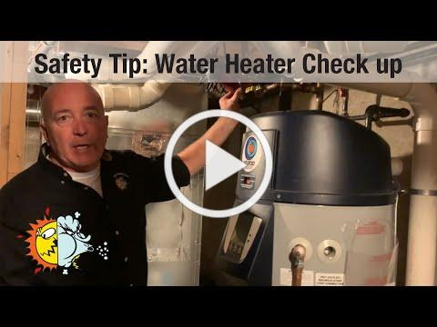 Safety Tip: Water Heater Check up
