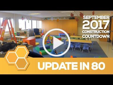 EPS Construction Update in 80 - Early Learning Center (Aug 2017)