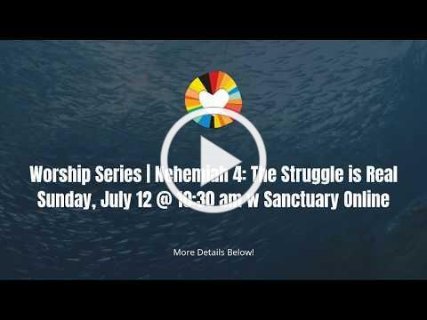 "Worship Series | Nehemiah 4 ""The Struggle is Real"""