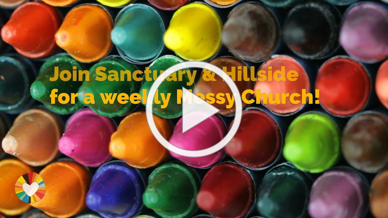 Messy Church is Getting a Makeover at Sanctuary!