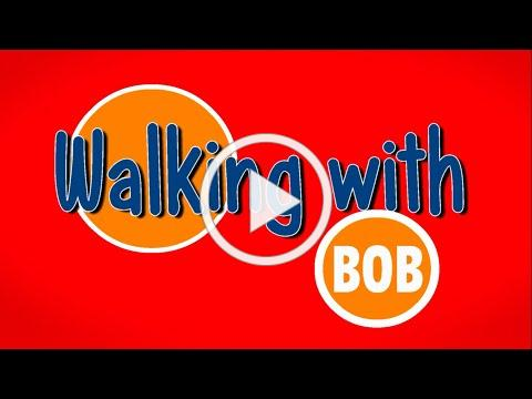 Walking With Bob - Active Tyler